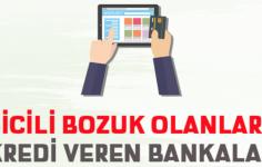 Kredi Sicili Bozuk Olanlara Kredi Veren Bankalar